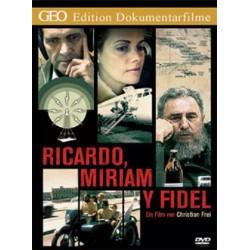 Ricardo, Miriam y Fidel