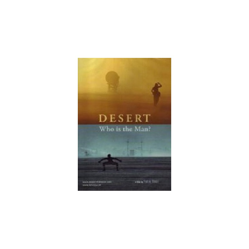 Desert - Who is the man?