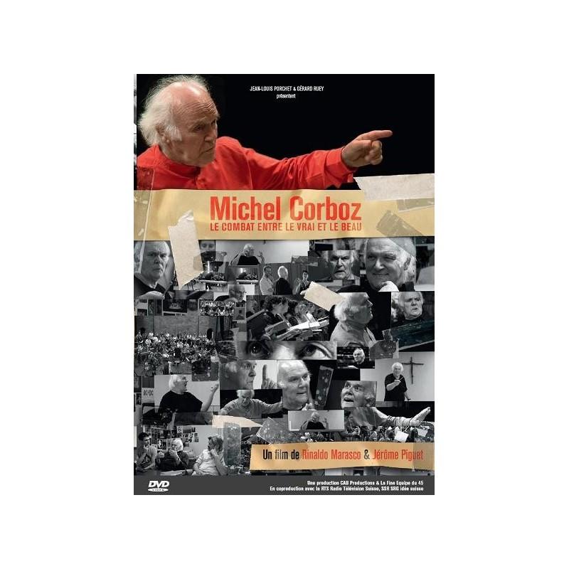 Michel Corboz - Le combat entre le vrai et le beau