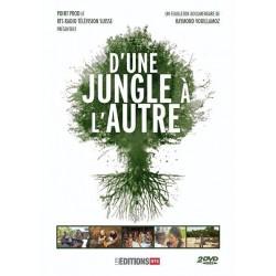 D'une jungle à l'autre