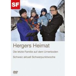 Hergers Heimat - Die letzte Familie auf dem Urnerboden