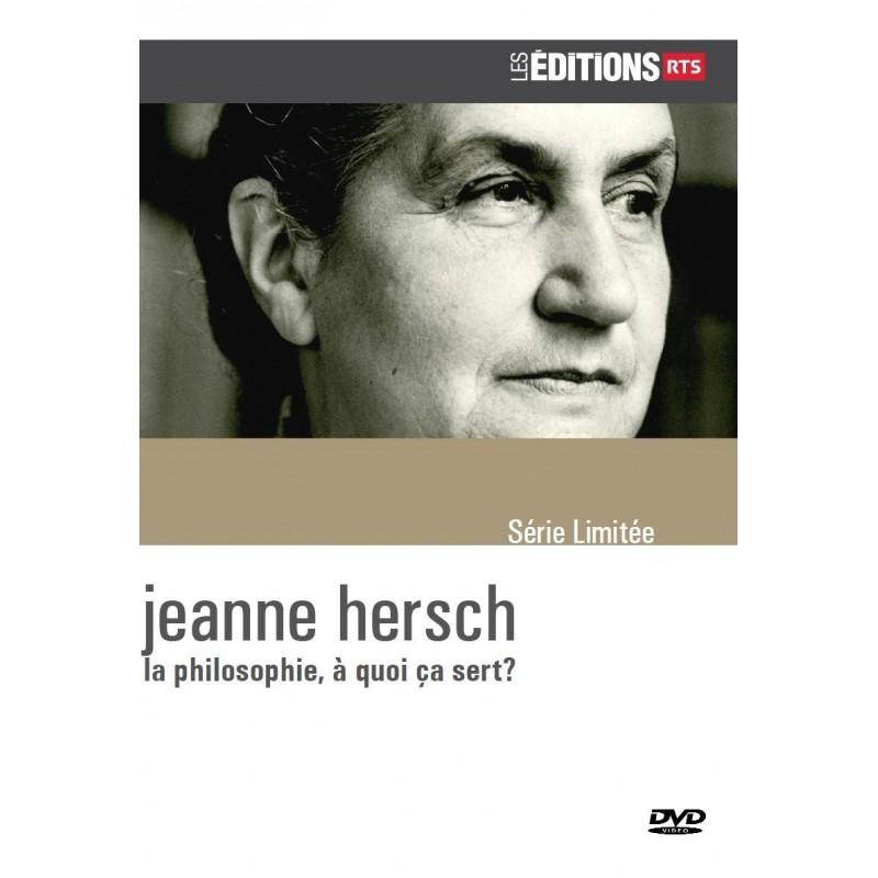 Jeanne Hersch - la philosophie, à quoi ça sert?