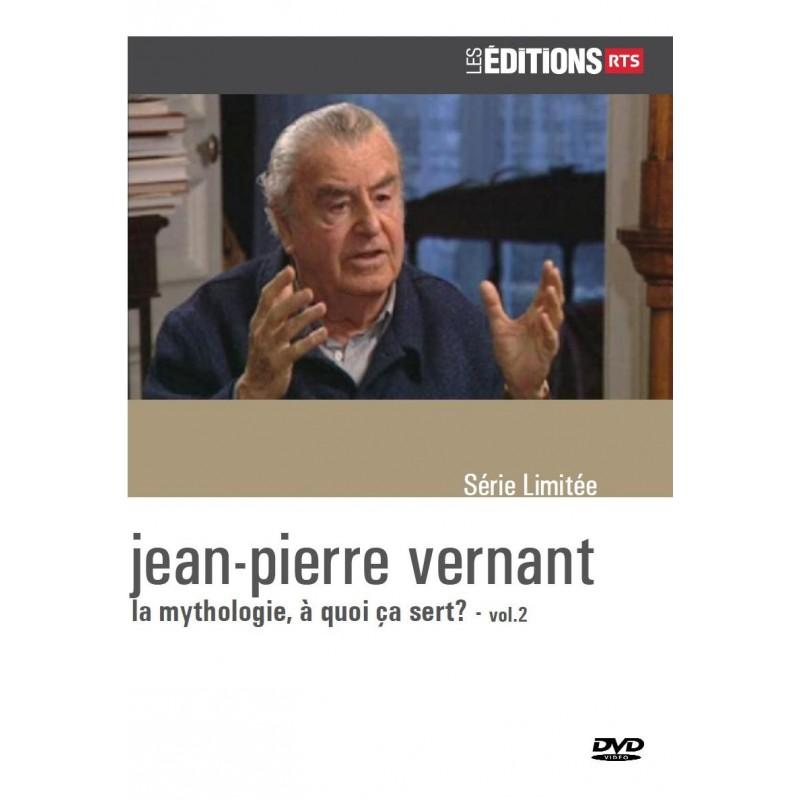 Jean-Pierre Vernant - la mythologie, à quoi ça sert? - vol.2