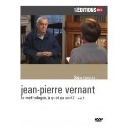 Jean-Pierre Vernant - la mythologie, à quoi ça sert? - vol.3