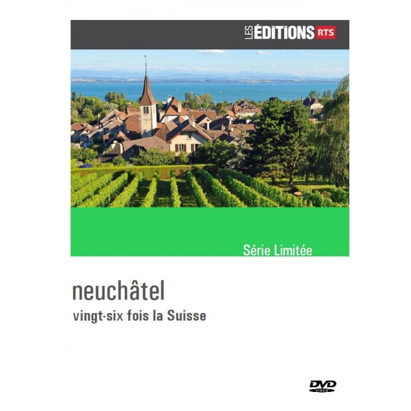 26 fois la Suisse - Neuchâtel