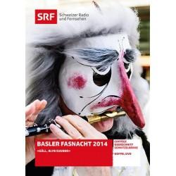 Basler Fasnacht 2014 - Gäll, blyb suuber