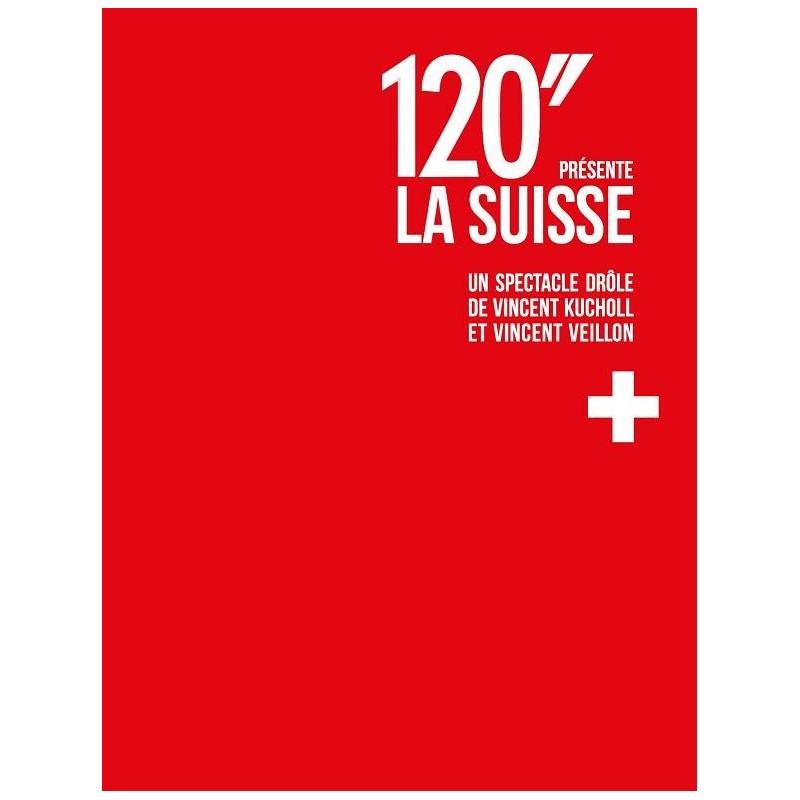 120 secondes présente la Suisse