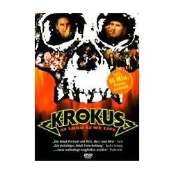 Krokus As Long As We Live