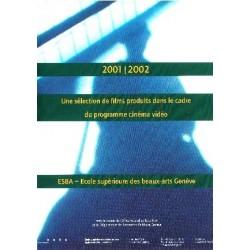 Sélection du programme cinéma/vidéo 2001-2002