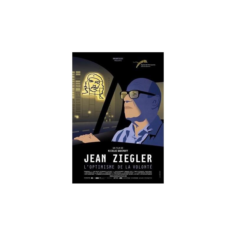 Jean Ziegler - Der Optimismus des Willens (Deutsche Fassung)