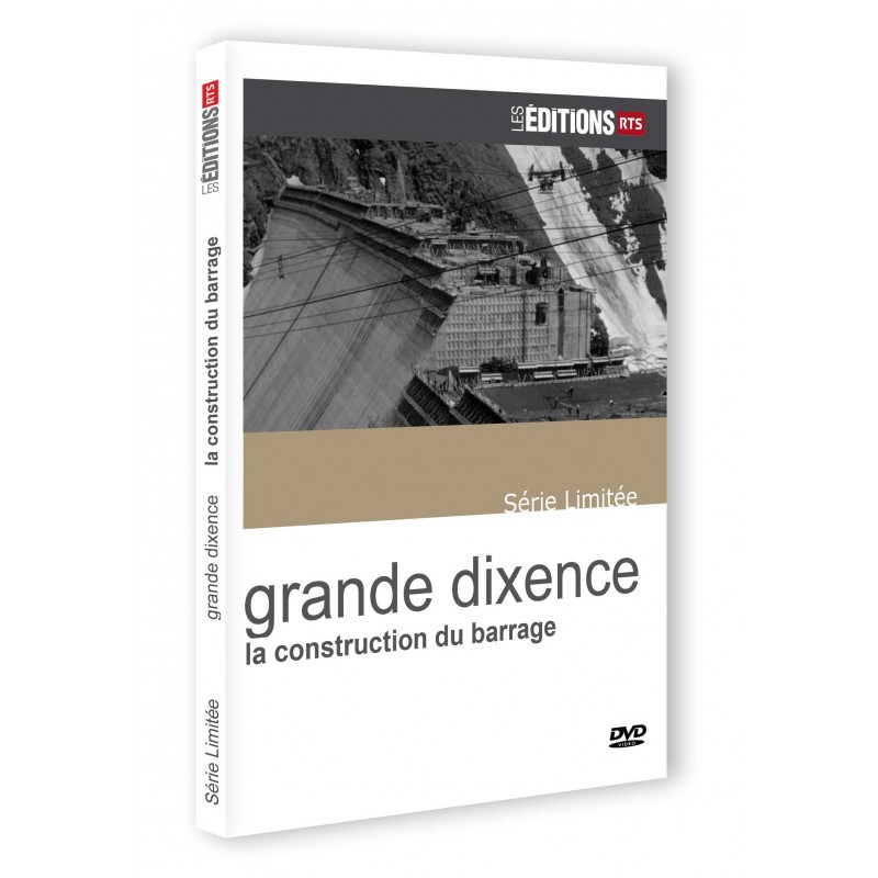 Grande Dixence - La construction du barrage