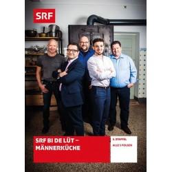 SRF bi de Lüt - Männerküche - Staffel 5
