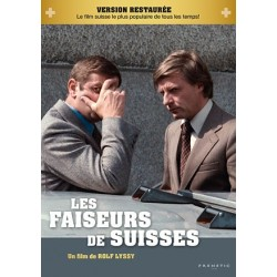 Faiseurs de Suisse (version restaurée)