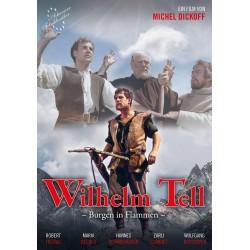 Wilhelm Tell - Burgen in Flammen