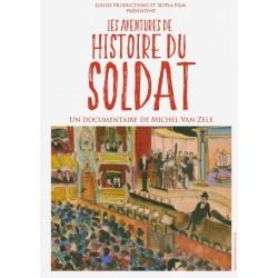 """Les aventures de """"Histoire du soldat"""""""