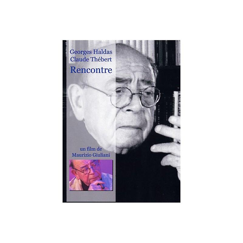 Georges Haldas, Rencontre