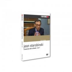Jean Starobinski - L'exercice de la liberté - vol. 1