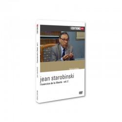 Jean Starobinski - L'exercice de la liberté - vol. 2