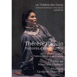 Thérèse Raquin, histoire d'une tournée