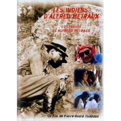 Les indiens d'Alfred Métraux (French edition)