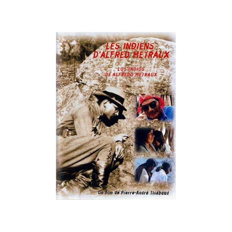 Les indiens d'Alfred Métraux (Edition française)