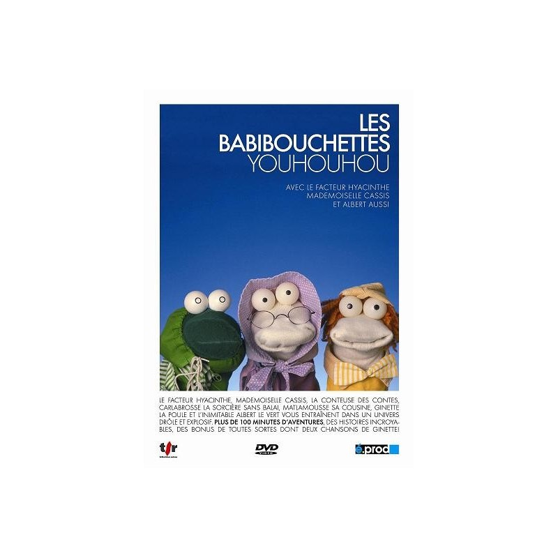 Les Babibouchettes - Youhouhou