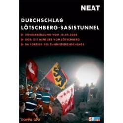 Durchschlag Lötschberg Basistunnel