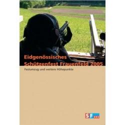 Eidgenössisches Schützenfest Frauenfeld 2005