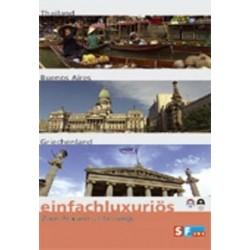 Einfachluxuriös 01 - Thailand / Buenos Aires / Griechenland