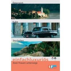 Einfachluxuriös 06 - Österreich / Kuba / Seychellen