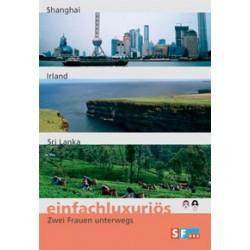 Einfachluxuriös 07 - Shanghai / Irland / Sri Lanka
