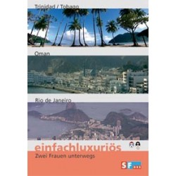 Einfachluxuriös 09 - Trinidad - Tobago / Oman / Rio de Janeiro