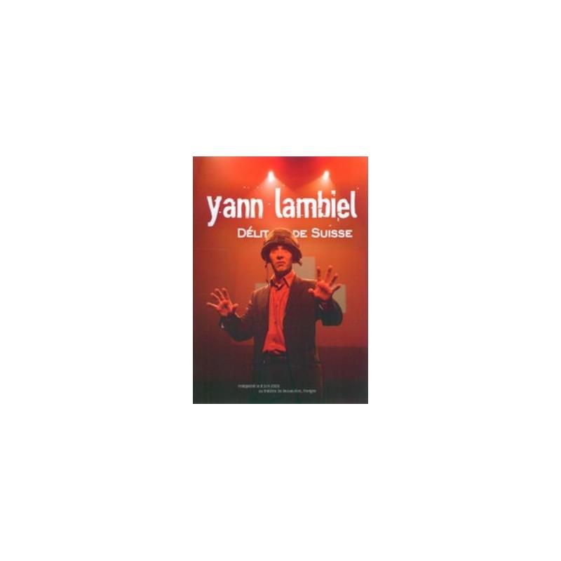 Yann Lambiel - Délit de Suisse