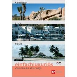 Einfachluxuriös 15 - Kalifornien / Kreta / Belize
