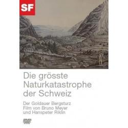 Die grösste Naturkatastrophe der Schweiz