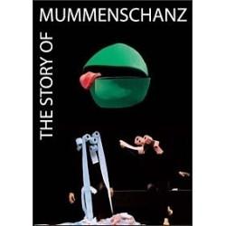 The Story of MUMMENSCHANZ