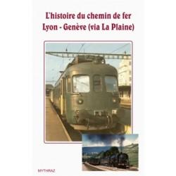 L'histoire du chemin de fer Lyon - Genève (via La Plaine)