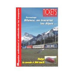 Ticket's Magazine 1: Ferroutage - Silence, on traverse les Alpes