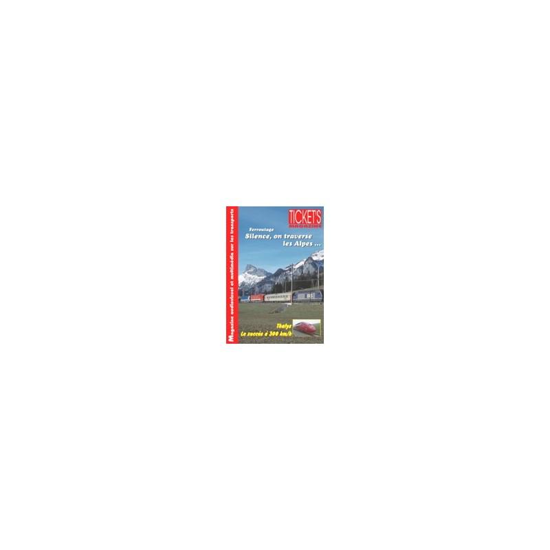 Ticket's Magazine 1: Ferroutage - Silence, on traverse les Alpes