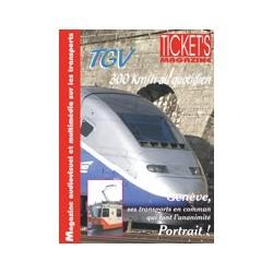 Ticket's Magazine 2: TGV 300 km/h au quotidien