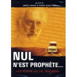 Nul n'est prophète