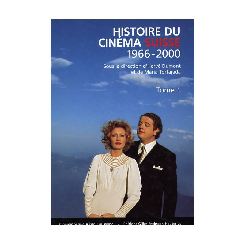 Histoire du cinéma suisse Tome 1 et 2