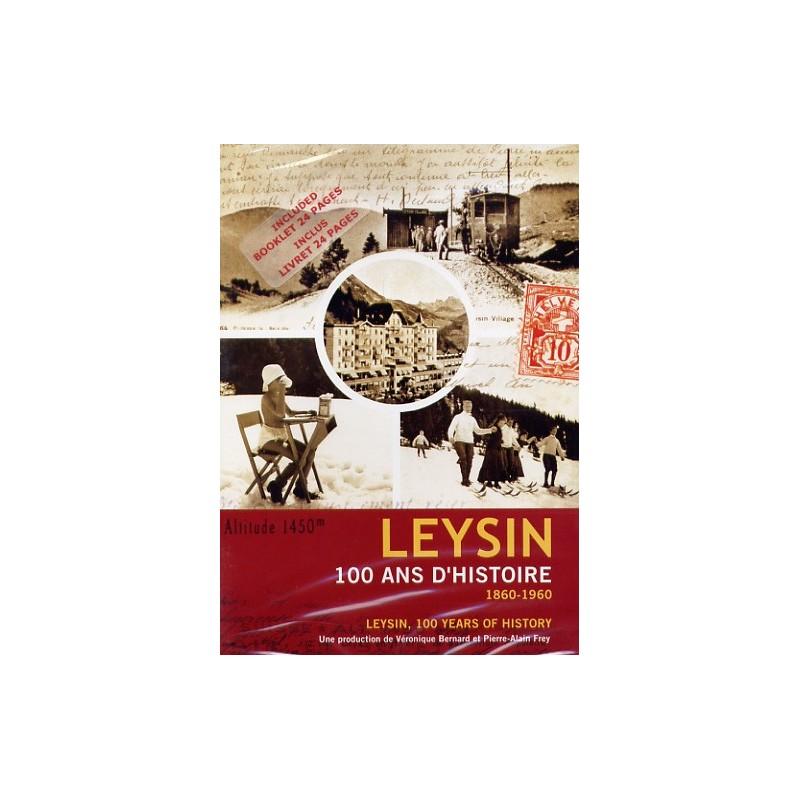 Leysin, 100 years of history
