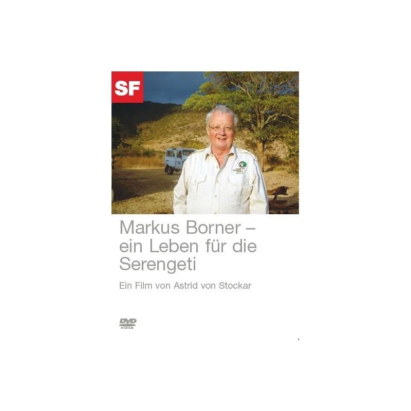 Markus Borner - ein Leben für die Serengeti
